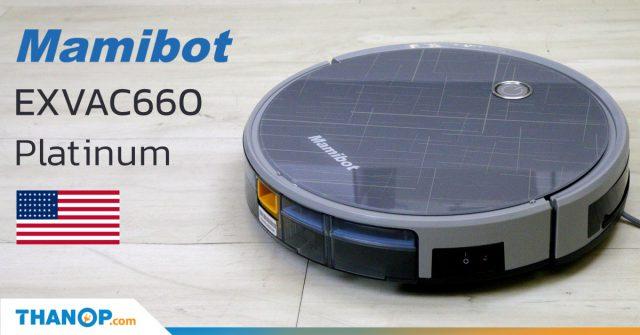 Mamibot EXVAC660 Platinum Share